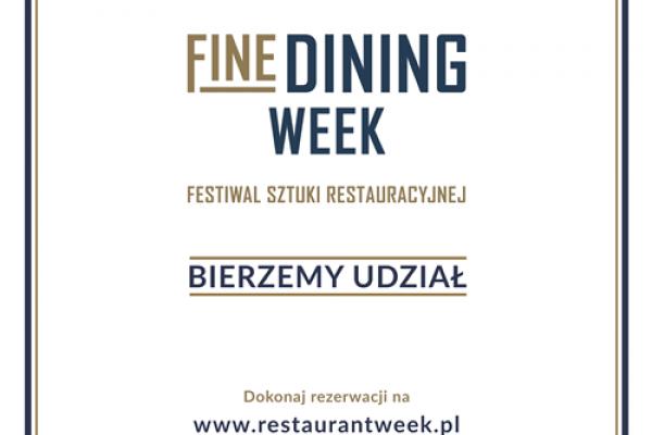 Fine Dining Week juz niebawem!
