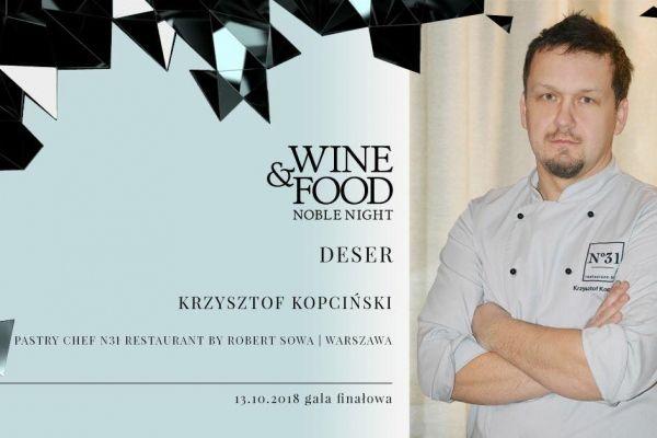 Wine&Food Noble Night i deser z N31!